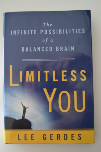 Author and creator of Brain State Technologies Lee Gerdes' book. Limitless You, The INFINITE POSSIBILITIES of a BALANCED BRAIN.